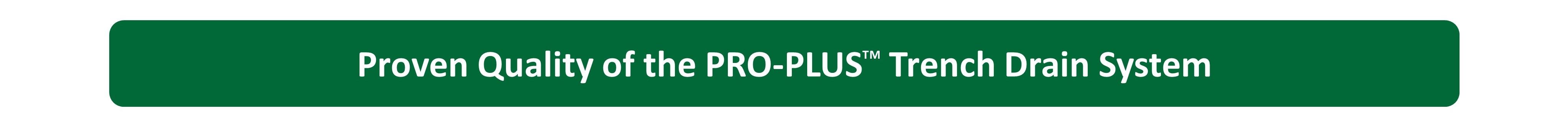 PRO-PLUS Proven Quality