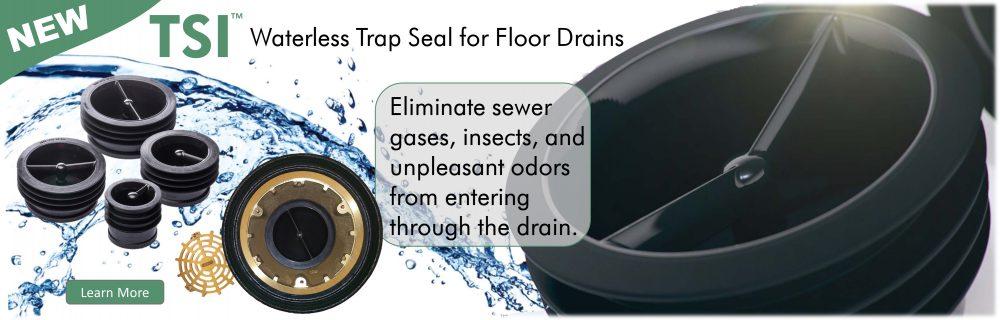 TSI - Trap Seal Insert