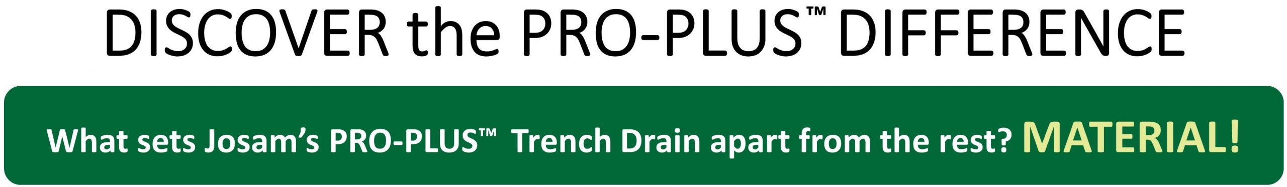 PRO-PLUS Trench Drain System